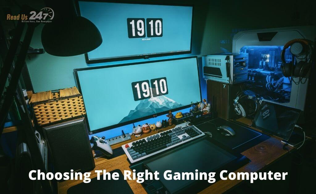 Choosing The Right Gaming Computer