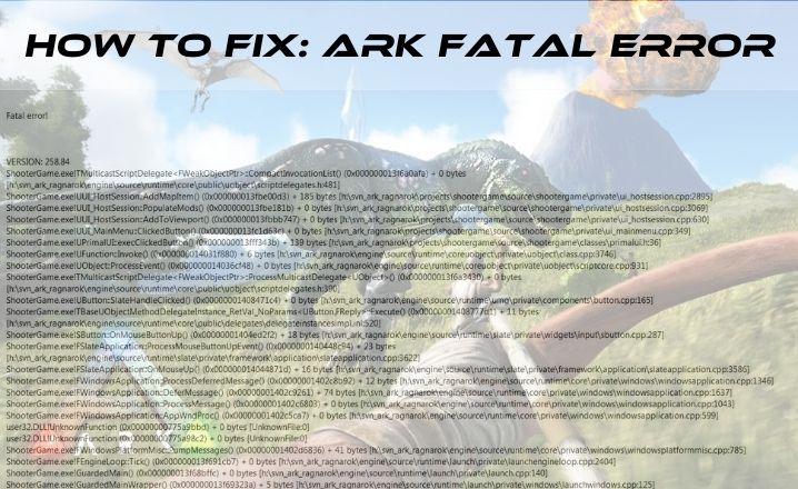 ARK Fatal Error