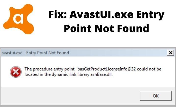 AvastUI.exe Entry Point Not Found