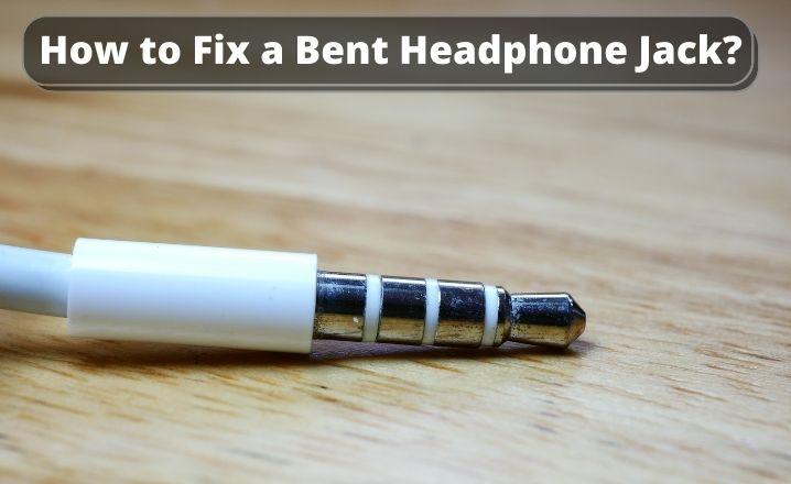 How to Fix a Bent Headphone Jack