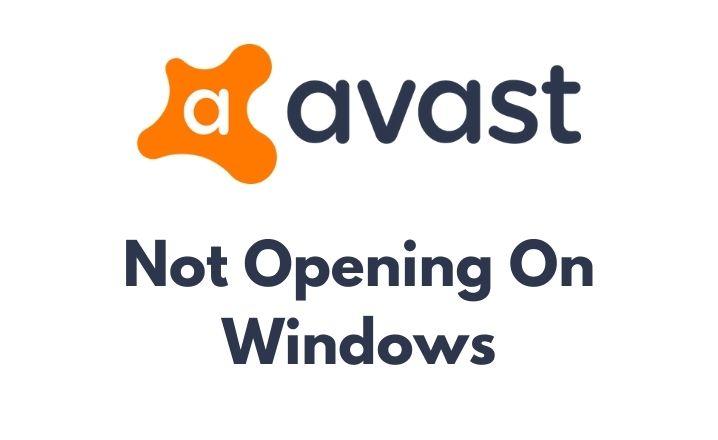 Avast not opening on Windows