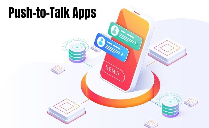 Push-to-Talk Apps for Android Phones