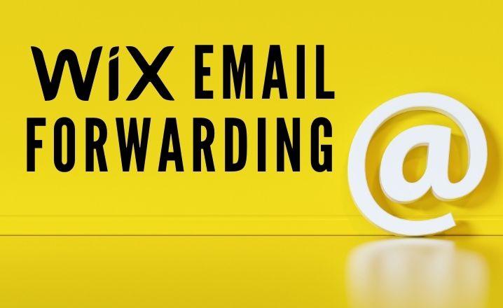 Wix Email Forwarding
