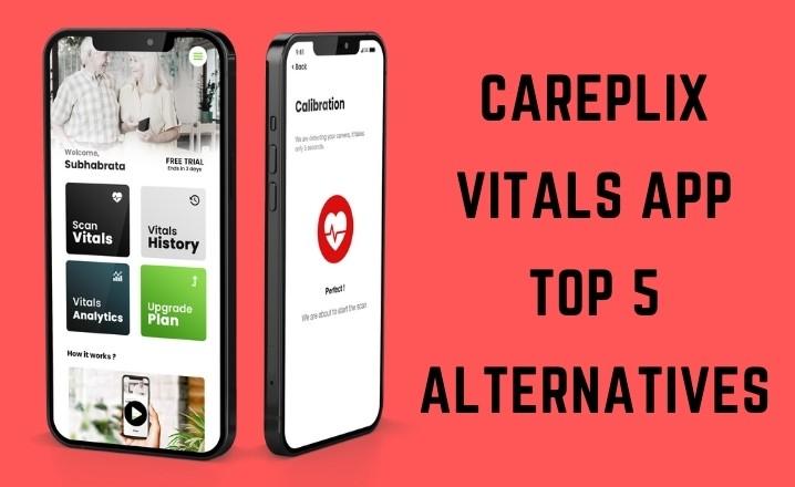 CarePlix Vitals App Top 5 Alternatives