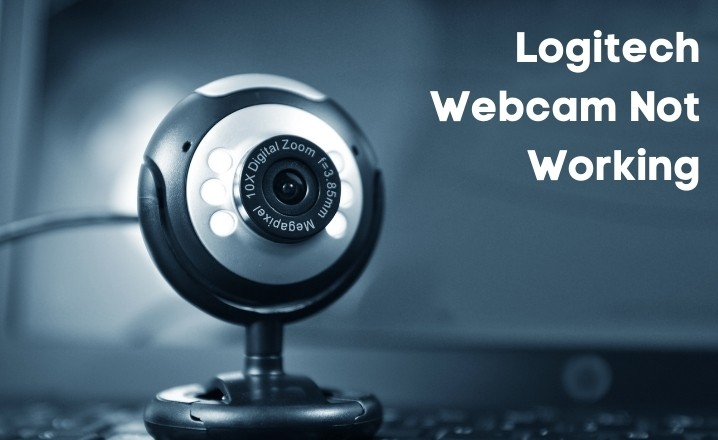 Logitech Webcam not Working
