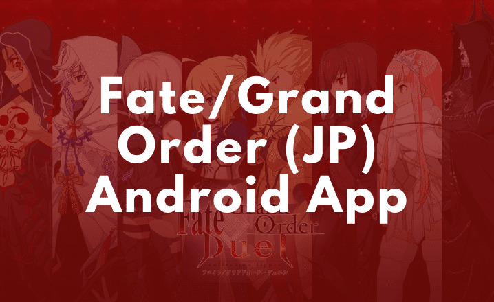 FateGrand Order (JP) Android App